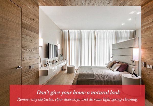 Don't give your home a natural look