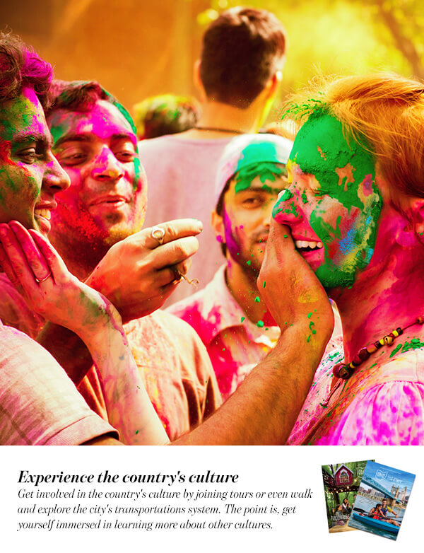 Experience the country's culture
