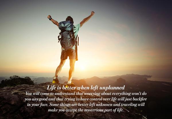 Life is better when left unplanned