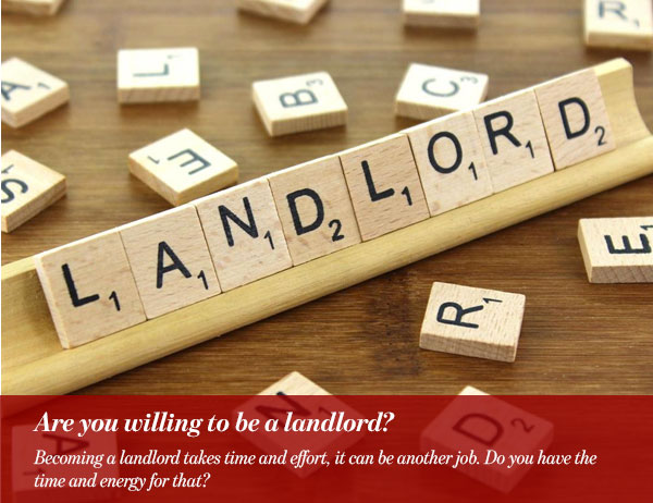 Are you willing to be a landlord?
