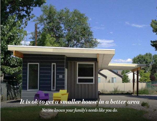 It is ok to get a smaller house in a better area