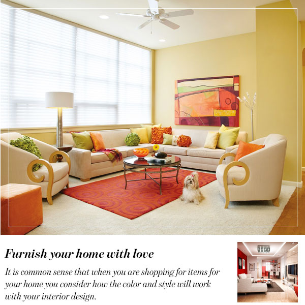 Above All, Furnish Your Home With Love