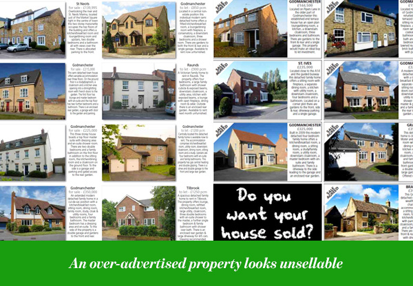 An over-advertised property looks unsellable