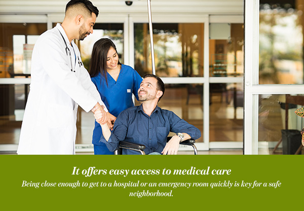 It offers easy access to medical care