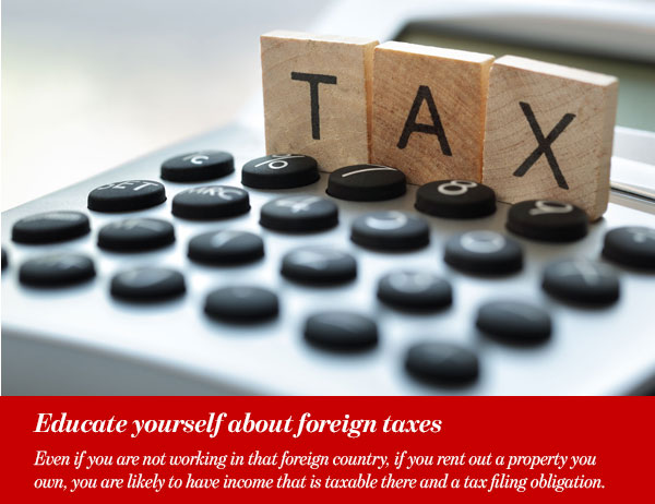 Educate yourself about foreign taxes