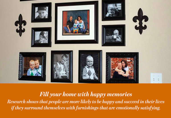 Fill your home with happy memories