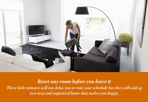 Reset any room before you leave it