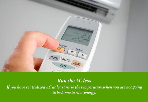Run the AC less