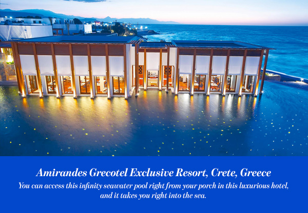 Amirandes Grecotel Exclusive Resort, Crete, Greece