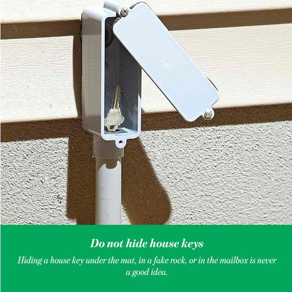 Do not hide house keys