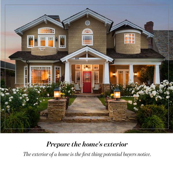 Prepare the home's exterior