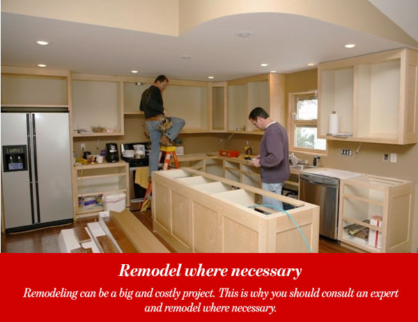 Remodel where necessary