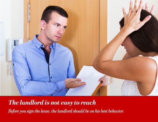 The landlord is not easy to reach