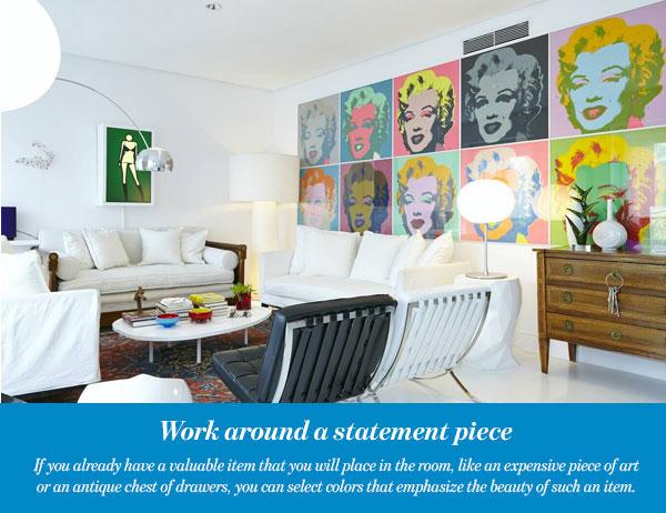 Work around a statement piece