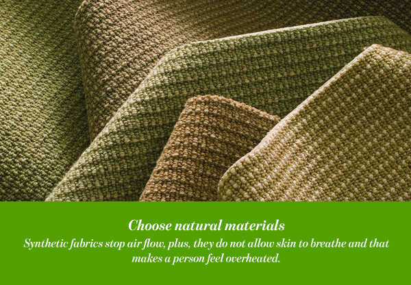 Choose natural materials