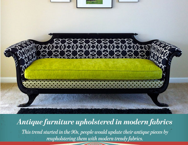 Antique furniture upholstered in modern fabrics