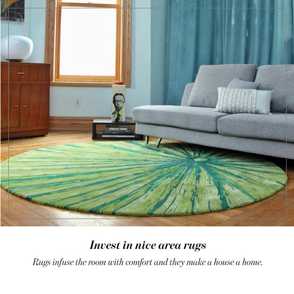 Invest in nice area rugs
