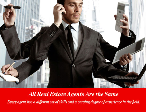 All Real Estate Agents Are the Same