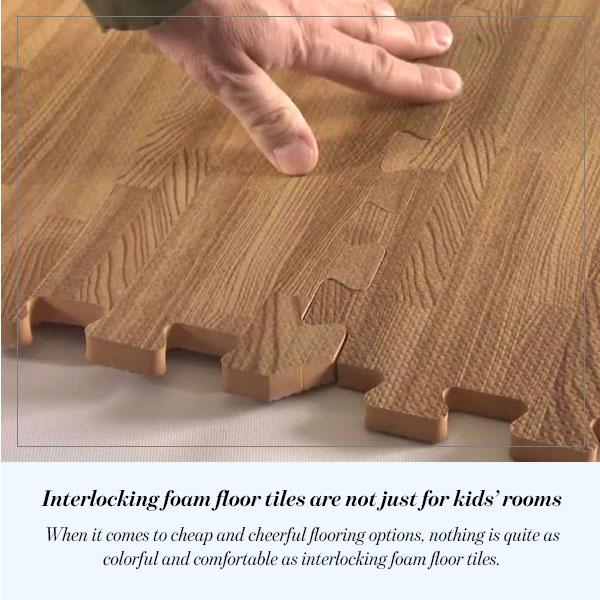 Interlocking foam floor tiles are not just for kids' rooms