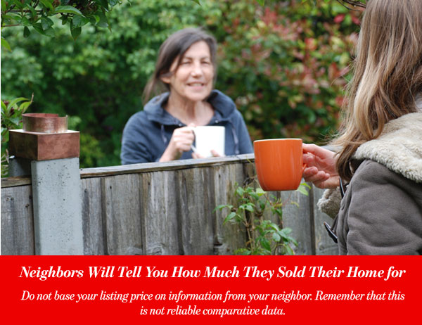 Neighbors Will Tell You How Much They Sold Their Home for