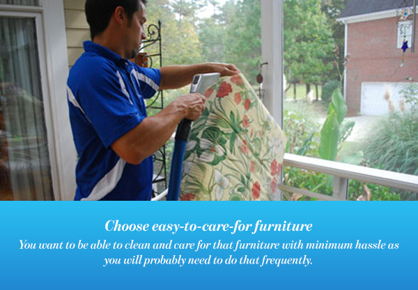 Choose easy-to-care-for furniture