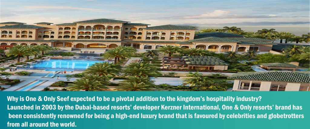 Why is One & Only Seef expected to be a pivotal addition to the kingdom's hospitality industry?