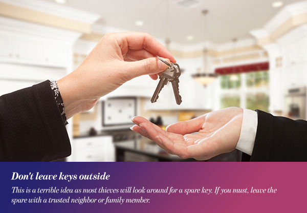 Don't leave keys outside