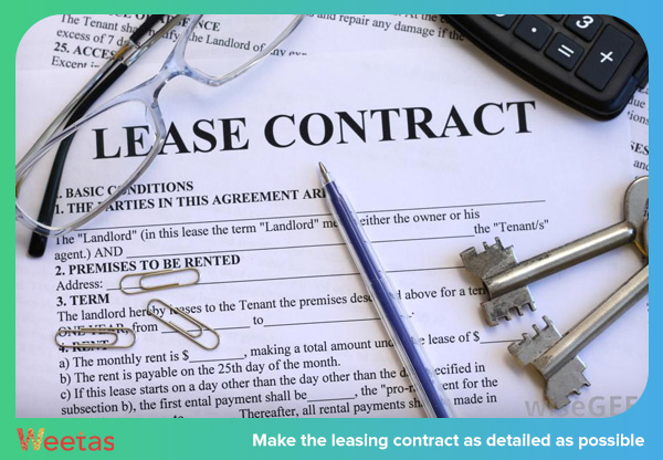 Make the leasing contract as detailed as possible