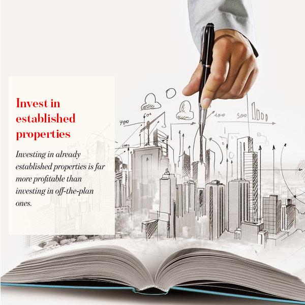 Invest in established properties