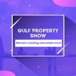 Gulf Property Show 2019: everything we know about it